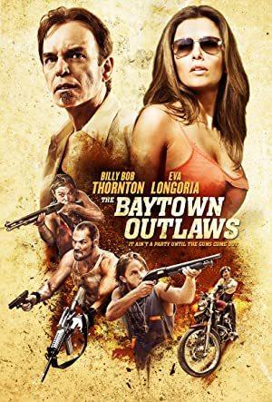 The Baytown Outlaws online sa prevodom