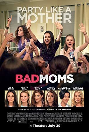 Bad Moms online sa prevodom