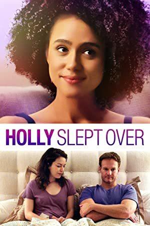 Holly Slept Over online sa prevodom