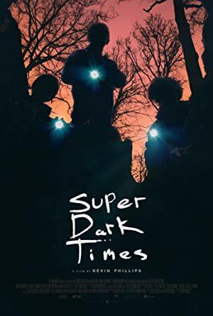 Super Dark Times online sa prevodom