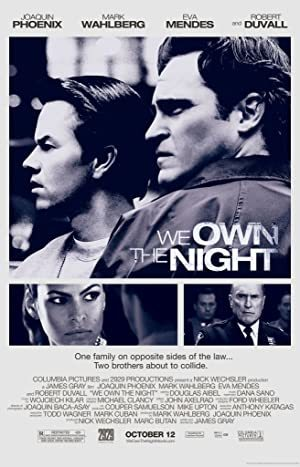 We Own the Night online sa prevodom