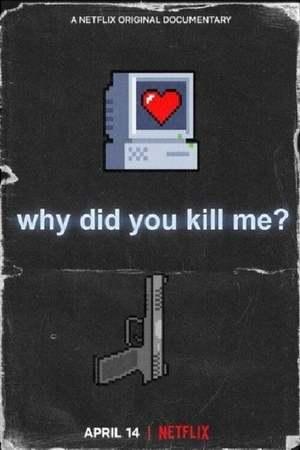 Why Did You Kill Me? online sa prevodom