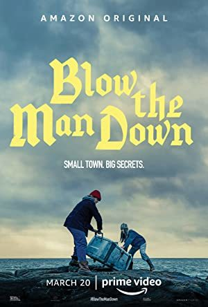Blow the Man Down online sa prevodom